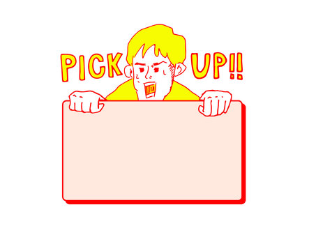 "Frame Boy ""PICK UP!"""