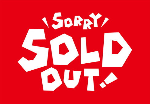 SOLD OUT! ☆ Sold out ☆ Price card