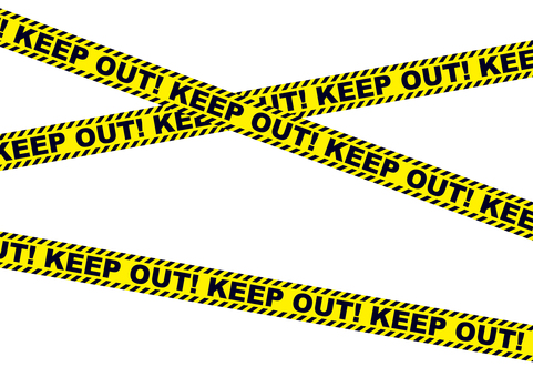 KEEP OUT !