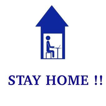 STAY HOME !!