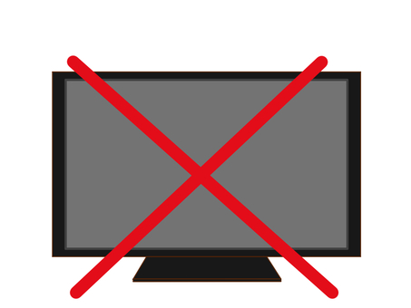 TV prohibited!