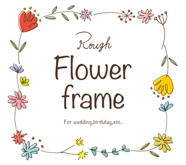 Rough handwritten flower frame