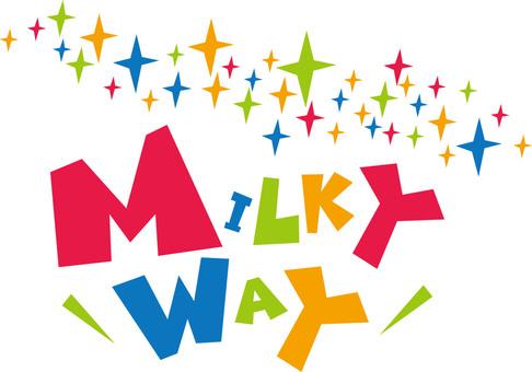 MILKY WAY ☆ Milky Way ☆ Tanabata