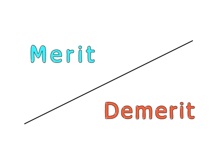 merit and demerit