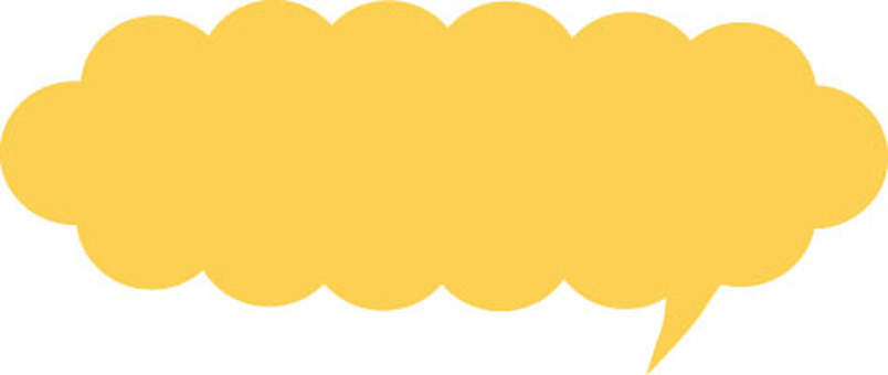 Speech bubbles (horizontally long and also yellow)