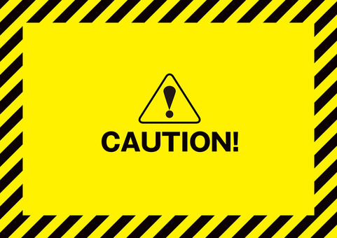 CAUTION Attention! Sign ☆ Frame wallpaper