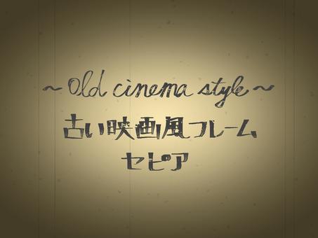 Old movie-like frame Sepia