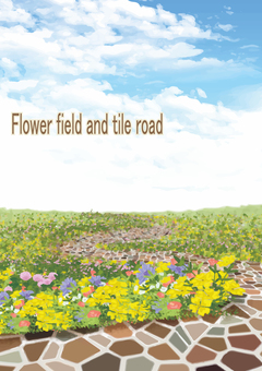 Flower field and tile road