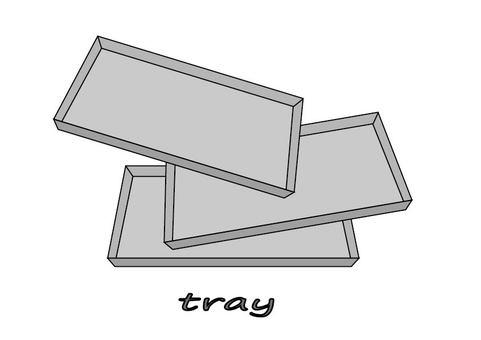 Tray / tray