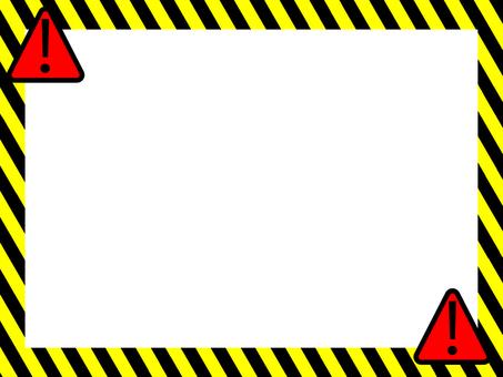 Danger frame