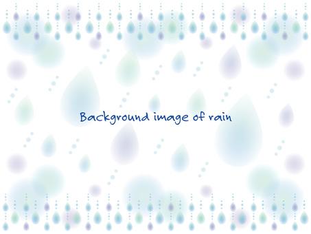 Rainy season _ background