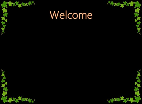 Welcome board (Ivy up and down)