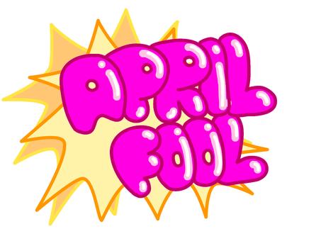 April Fools Headline POP