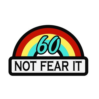 Patch - 60 / NOT FEAR IT (semicircle)