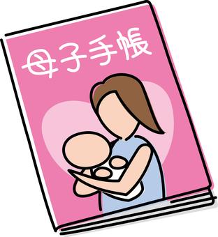 Mother and child handbook Mother and child health handbook