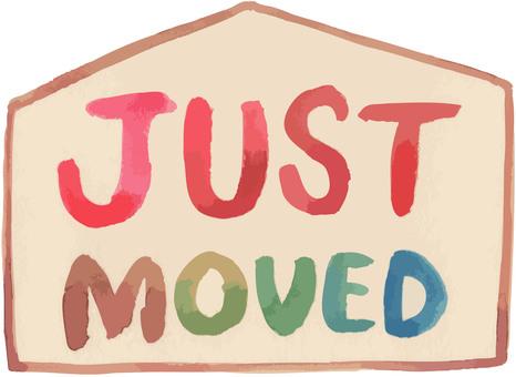 I moved