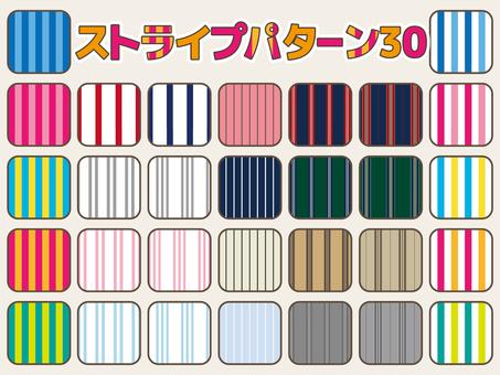 Stripe pattern 30