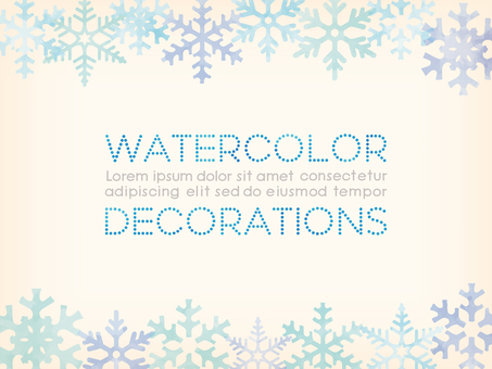Watercolor touch upper and lower frame: snow crystal