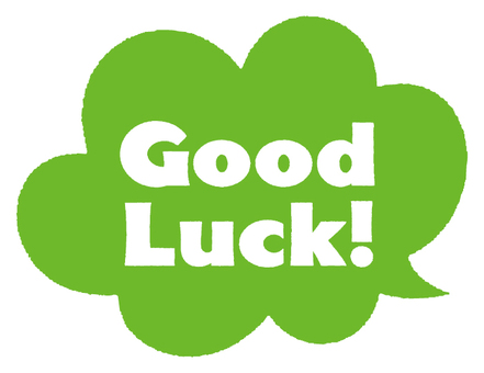 Good Luck!-5D