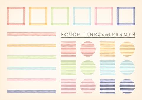 A slightly rough line frame set