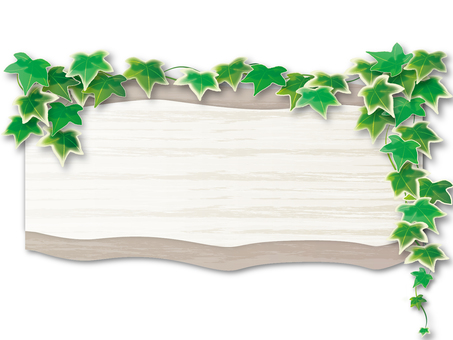 Wood grain signboard and Ivy 3