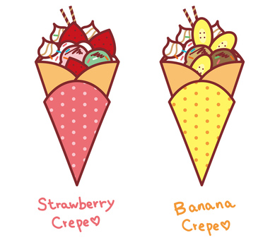 Strawberry crepe Banana crepe