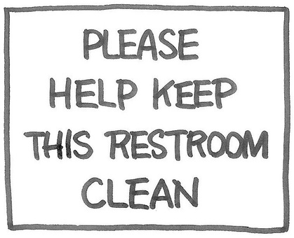 Please clean the toilet 'in English