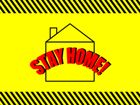 Self-restraint stayhome sign