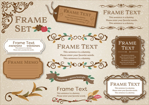 Seasonal material 026 frame set