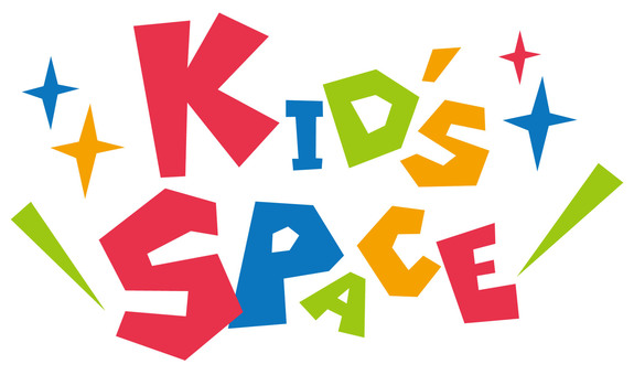 KID'S SPACE ★ Kids' space
