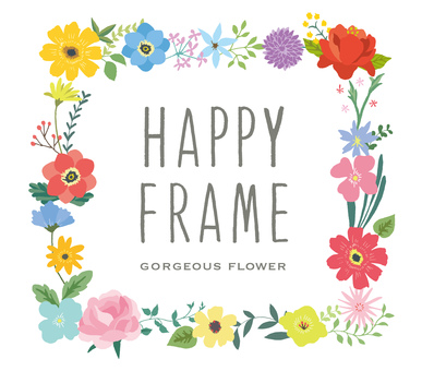 Happy frame gorgeous flower square